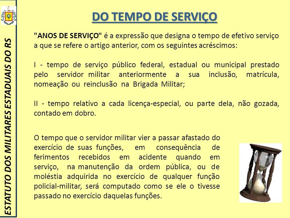 DO TEMPO DE SERVIÇO ESTATUTO DOS MILITARES ESTADUAIS DO RS