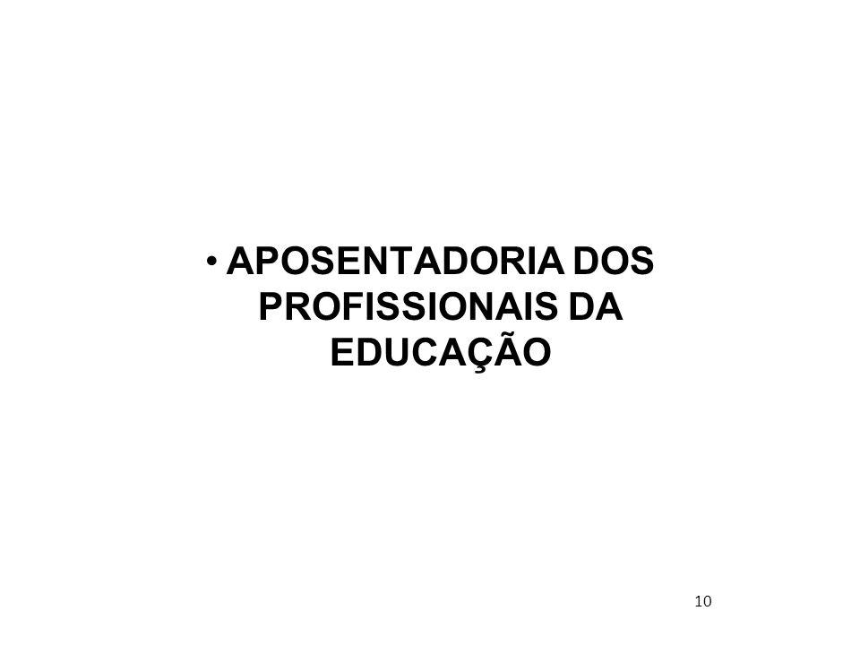 APOSENTADORIA DOS PROFISSIONAIS DA EDUCAÇÃO 10