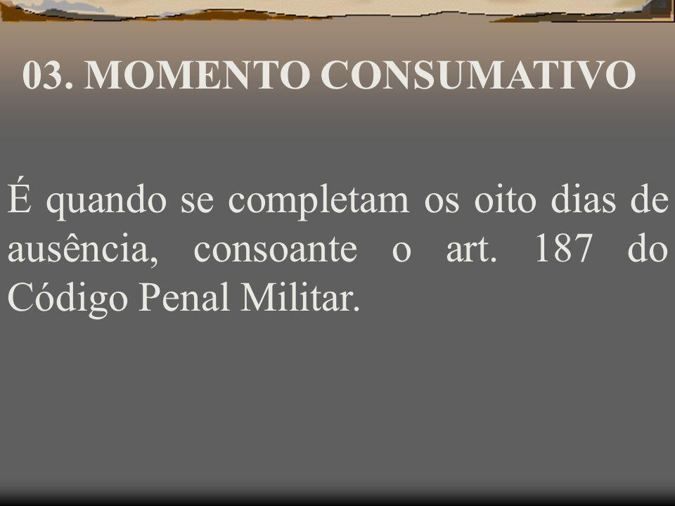 DESERÇÃO POR EVASÃO OU FUGA Art. 192 – Evadir-se o militar do poder da escolta, ou de recinto de detenção ou de prisão, ou fugir em seguida à prática