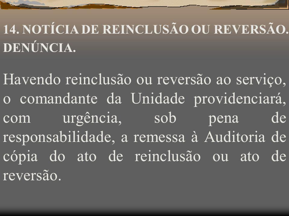 Apresentando-se, o agente, ou sendo capturado, passa à condição de réu em delito de deserção, sendo-lhe aplicada a regra geral prevista no art. 125, V