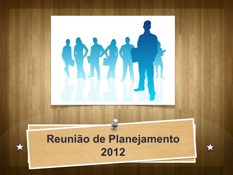Reunião de Planejamento 2012
