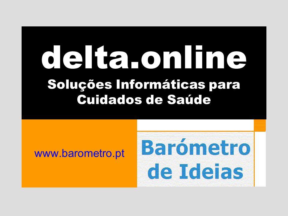 delta.online Soluções Informáticas para Cuidados de Saúde www.barometro.pt