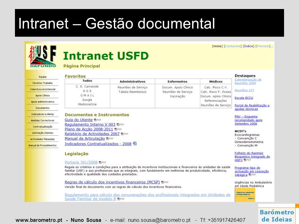 www.barometro.pt - Nuno Sousa - e-mail: nuno.sousa@barometro.pt - Tf: +351917426407 Intranet – Gestão documental