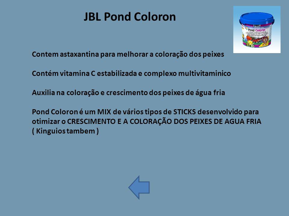 JBL Pond Coloron Contem astaxantina para melhorar a coloração dos peixes Contém vitamina C estabilizada e complexo multivitaminico Auxilia na coloração e crescimento dos peixes de água fria Pond Coloron é um MIX de vários tipos de STICKS desenvolvido para otimizar o CRESCIMENTO E A COLORAÇÃO DOS PEIXES DE AGUA FRIA ( Kinguios tambem )