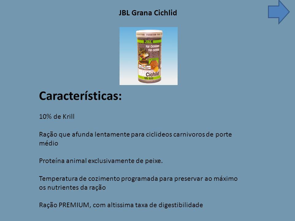 JBL Grana Cichlid Características: 10% de Krill Ração que afunda lentamente para ciclideos carnivoros de porte médio Proteína animal exclusivamente de peixe.