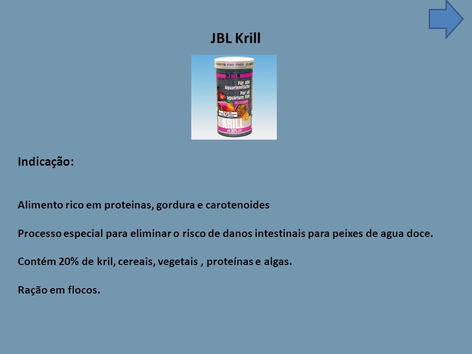 JBL Krill Indicação: Alimento rico em proteinas, gordura e carotenoides Processo especial para eliminar o risco de danos intestinais para peixes de agua doce.
