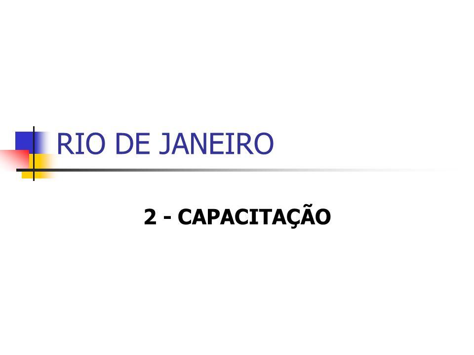 RIO DE JANEIRO 2 - CAPACITAÇÃO