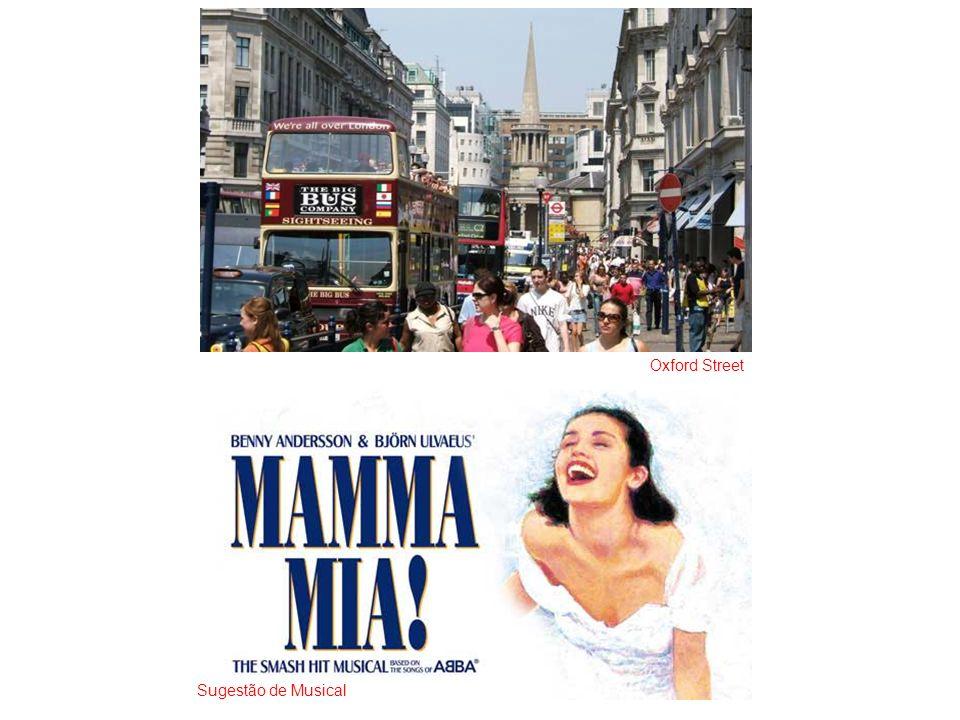 Oxford Street Sugestão de Musical