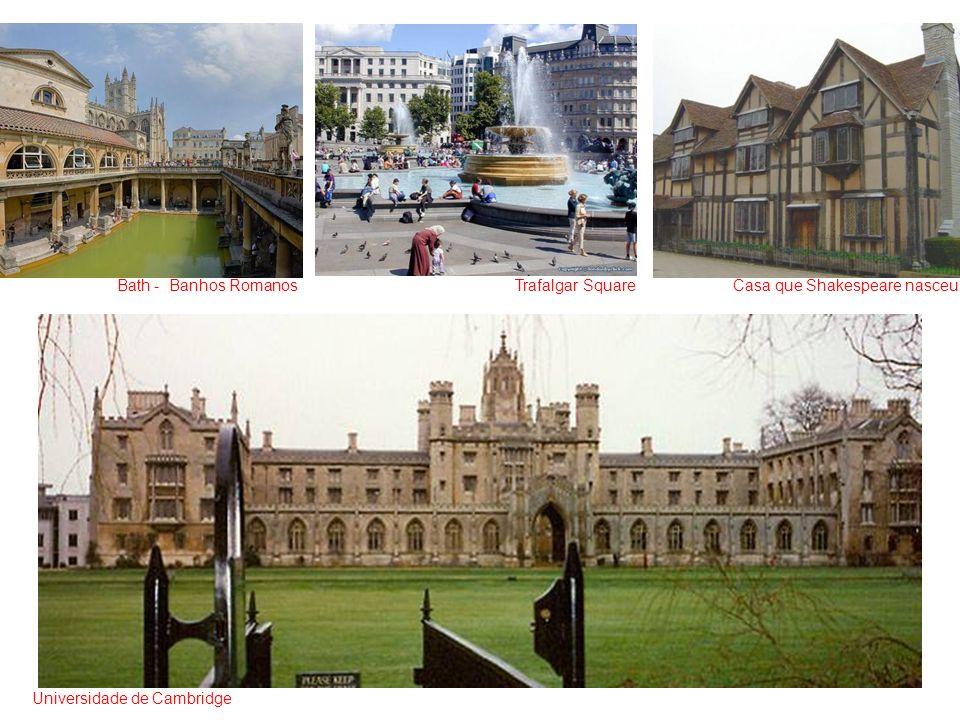 Universidade de Cambridge Casa que Shakespeare nasceuTrafalgar SquareBath - Banhos Romanos