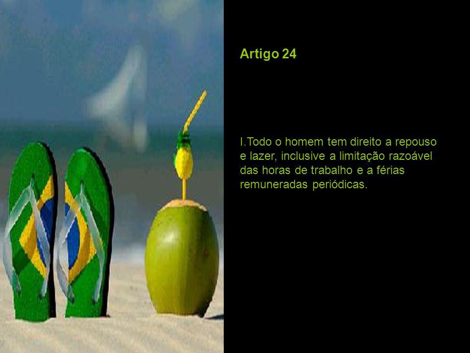 Artigo 25 I.