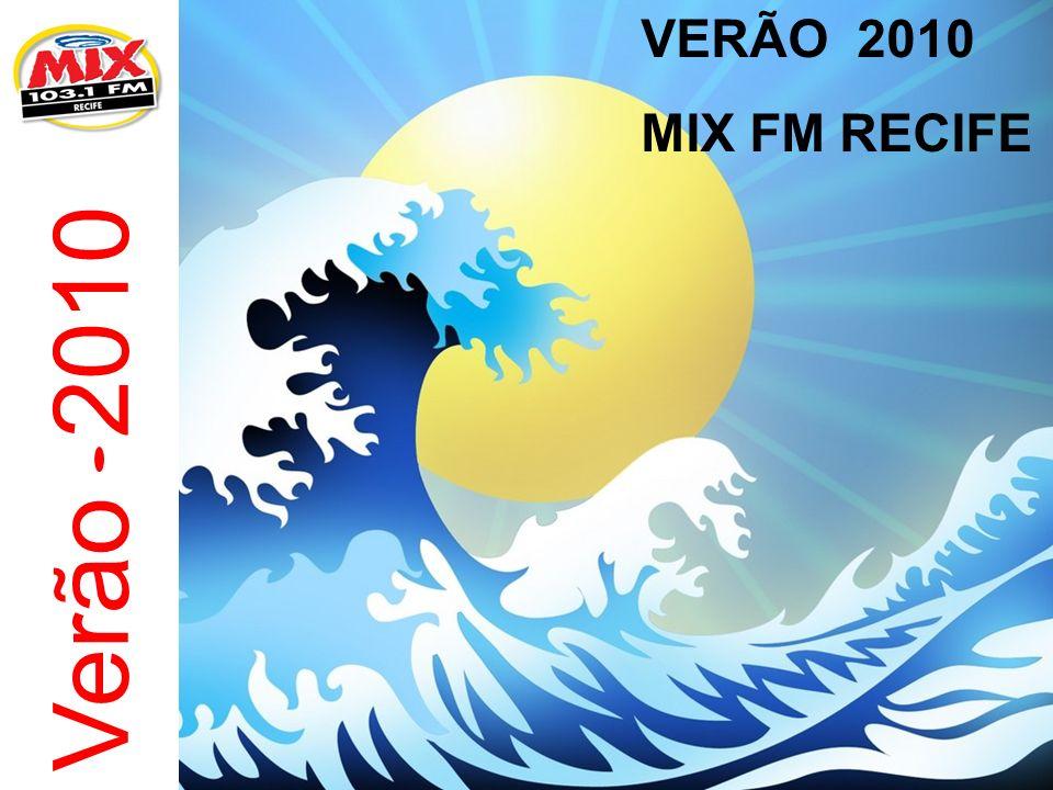 Verão 2010 VERÃO 2010 MIX FM RECIFE