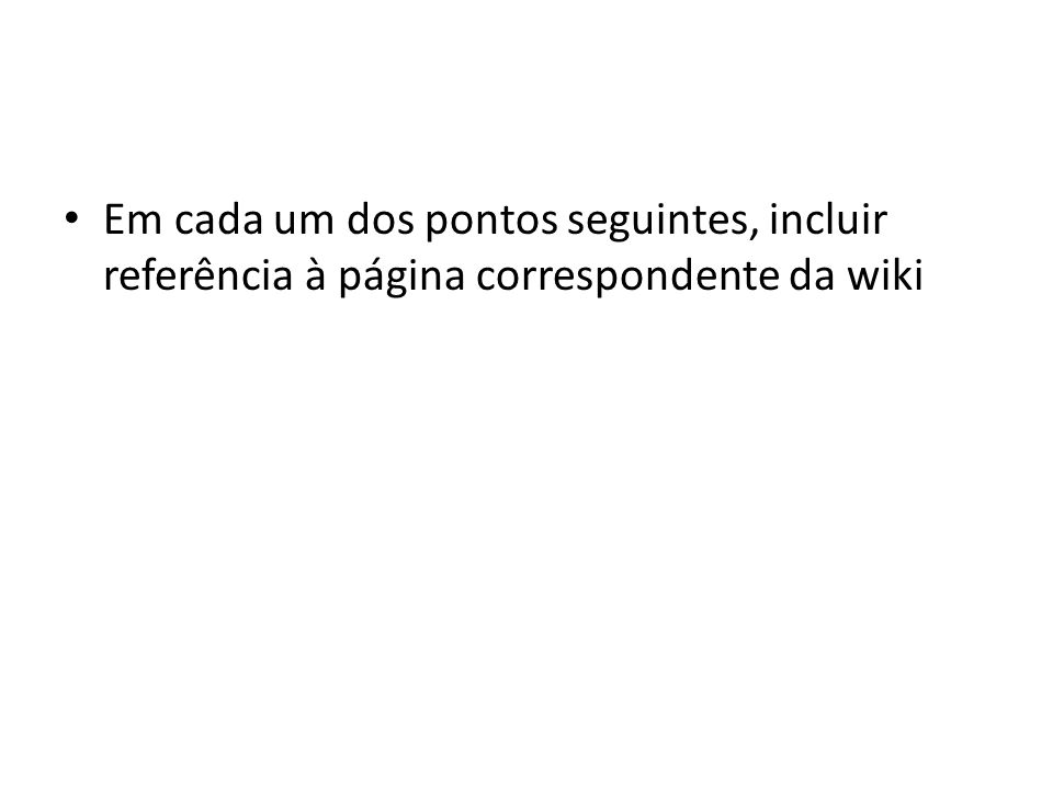 Preenchimento automático de campos – http://wiki.bizagi.com/en/index.php?title=Define_ Activity_Actions_with_Process_Wizard http://wiki.bizagi.com/en/index.php?title=Define_ Activity_Actions_with_Process_Wizard