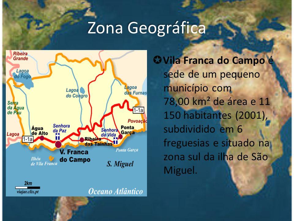 Zona Geográfica Vila Franca do Campo é sede de um pequeno município com 78,00 km² de área e 11 150 habitantes (2001), subdividido em 6 freguesias e si