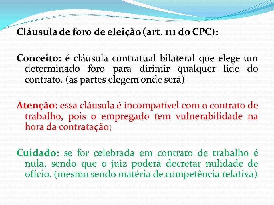 Cláusula de foro de eleição (art.