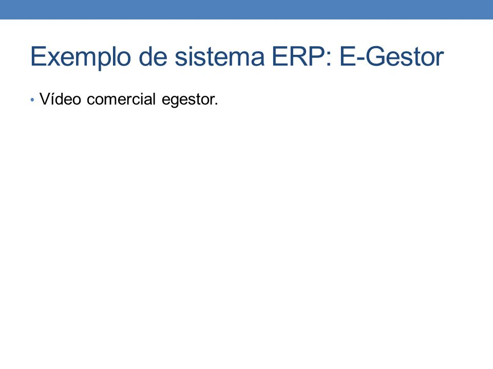 Exemplo de sistema ERP: E-Gestor Vídeo comercial egestor.