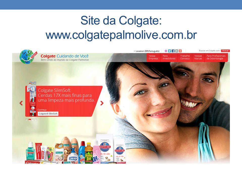 Site da Colgate: www.colgatepalmolive.com.br