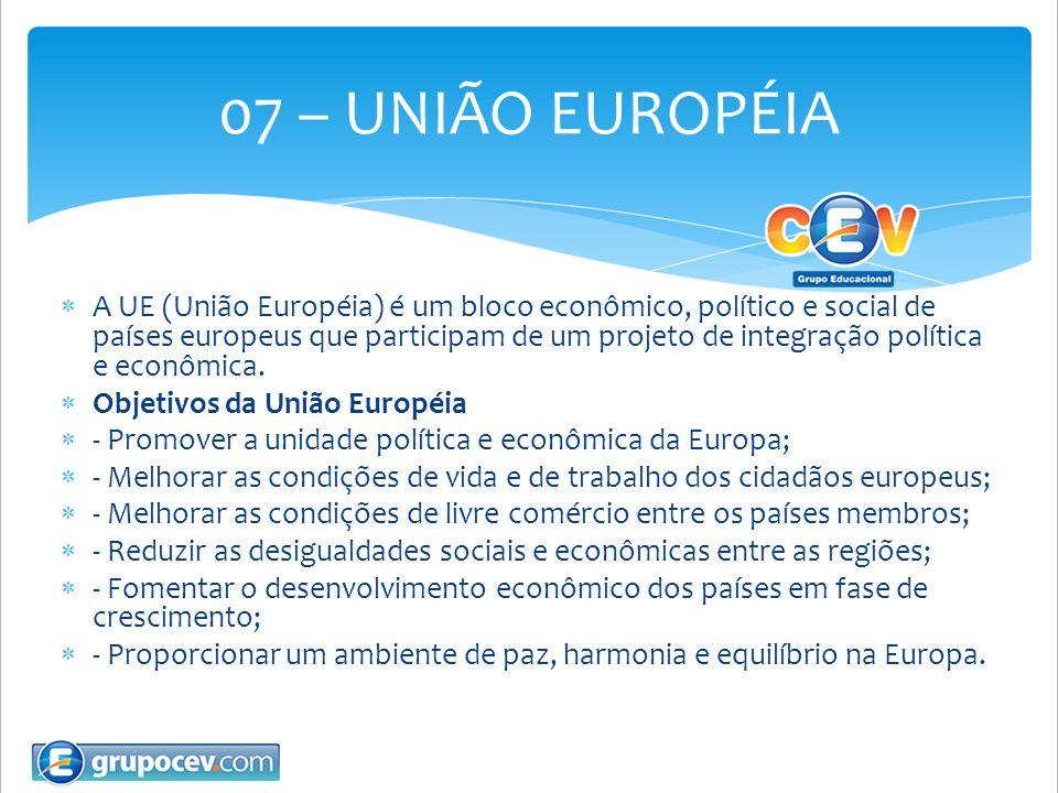 A UE (União Européia) é um bloco econômico, político e social de países europeus que participam de um projeto de integração política e econômica. Obje