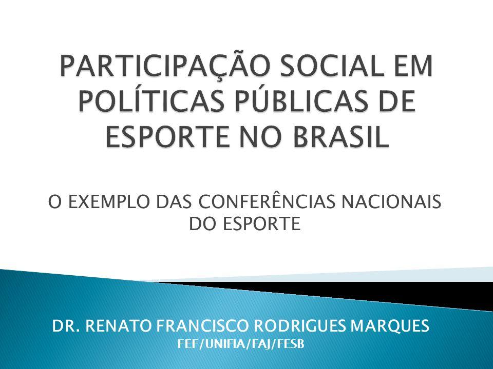 O EXEMPLO DAS CONFERÊNCIAS NACIONAIS DO ESPORTE DR.