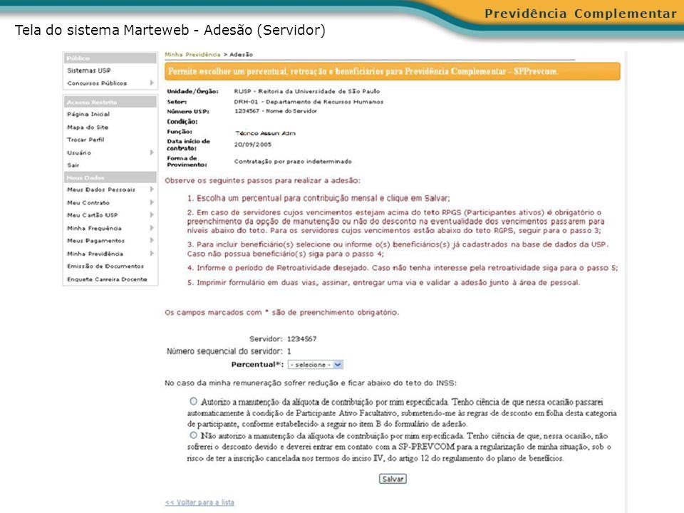 Previdência Complementar Tela do sistema Marteweb - Adesão (Servidor)