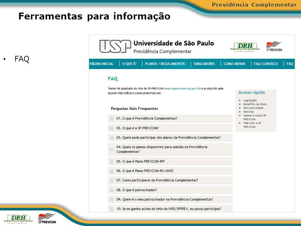 Ferramentas para informação FAQ Previdência Complementar