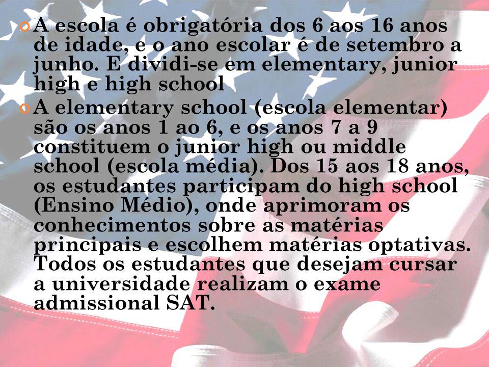A escola é obrigatória dos 6 aos 16 anos de idade, e o ano escolar é de setembro a junho. E dividi-se em elementary, junior high e high school A eleme