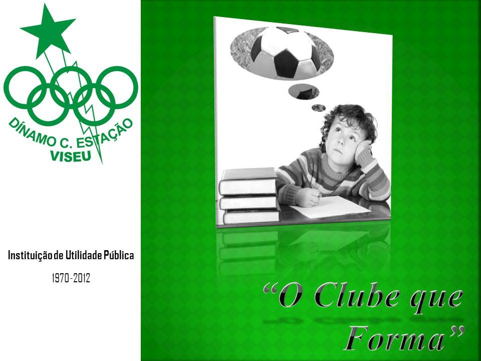 Instituição de Utilidade Pública 1970-2012 Ano 2012 42º Aniversário 15 de Dezembro de 2012
