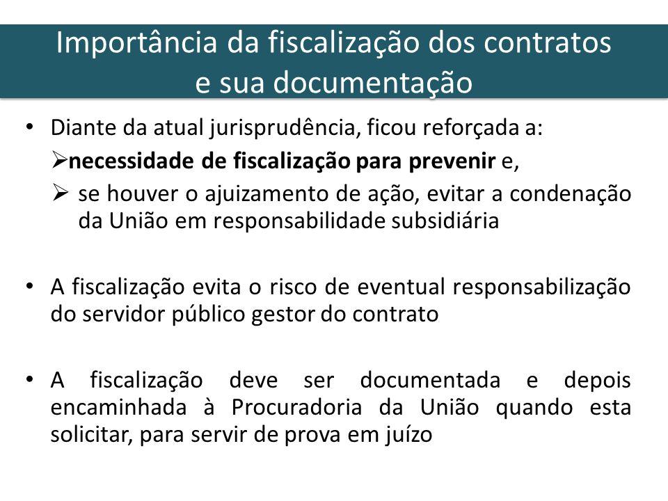 Diante da atual jurisprudência, ficou reforçada a: necessidade de fiscalização para prevenir e, se houver o ajuizamento de ação, evitar a condenação d