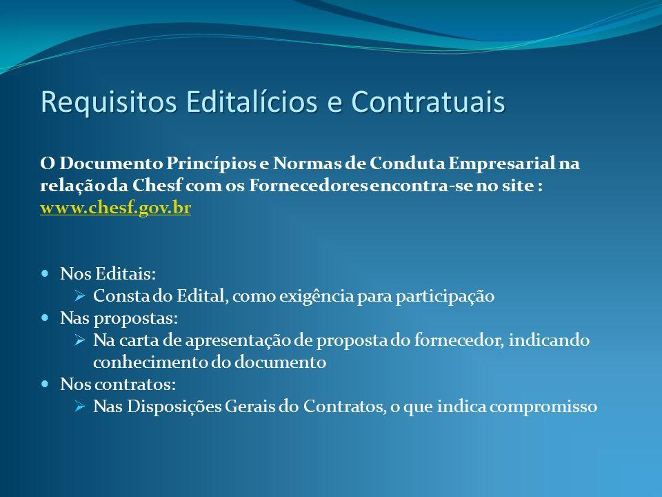 O Documento Princípios e Normas de Conduta Empresarial na relação da Chesf com os Fornecedores encontra-se no site : www.chesf.gov.br www.chesf.gov.br