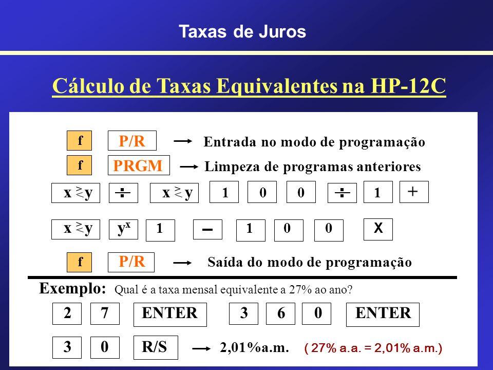 44 435,03% a.a.131,31% a.s.15% a.m. 213,84% a.a.77,16% a.s.10% a.m. 79,59% a.a.34,01% a.s.5% a.m. 12,68% a.a.6,15% a.s.1% a.m. Taxa Anual Taxa Semestr