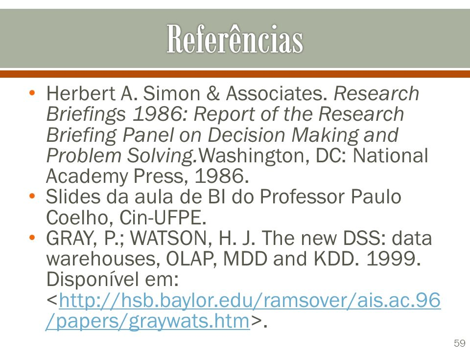 Herbert A. Simon & Associates. Research Briefings 1986: Report of the Research Briefing Panel on Decision Making and Problem Solving.Washington, DC: N