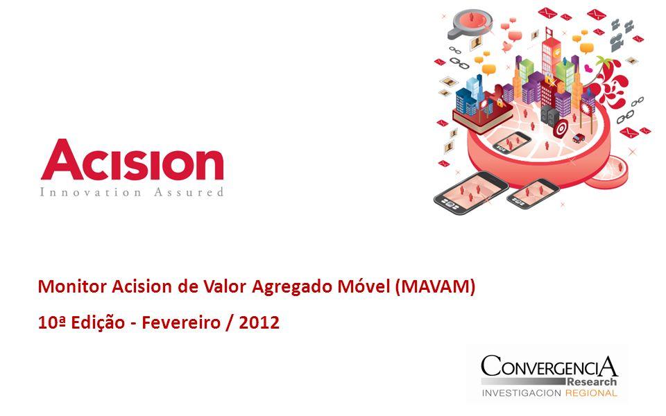 Monitor Acision de Valor Agregado Móvel (MAVAM) 10ª Edição - Fevereiro / 2012