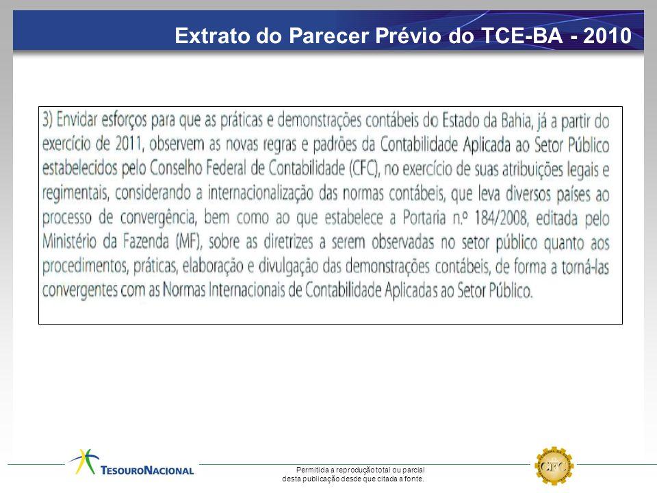 Permitida a reprodução total ou parcial desta publicação desde que citada a fonte. Extrato do Parecer Prévio do TCE-BA - 2010