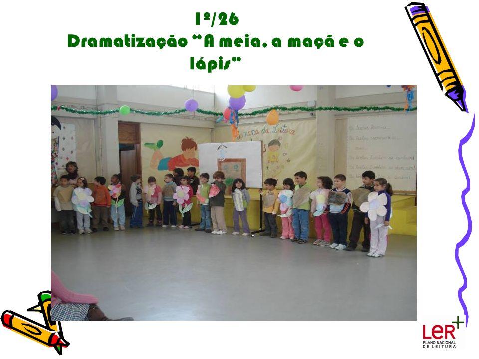 1º/26 Dramatização A meia, a maçã e o lápis