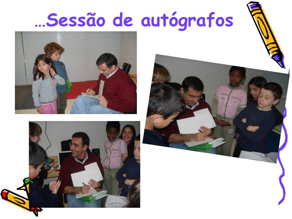 …Sessão de autógrafos