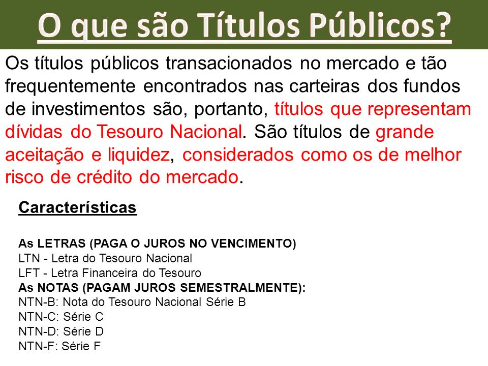 Os títulos públicos transacionados no mercado e tão frequentemente encontrados nas carteiras dos fundos de investimentos são, portanto, títulos que re