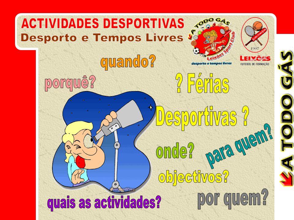 Setembro de 2000: Primeira referência: Férias Desportivas Projecto de implementação das Escolas de Futebol do Leixões Sport Club Escolas de Futebol João Faneco