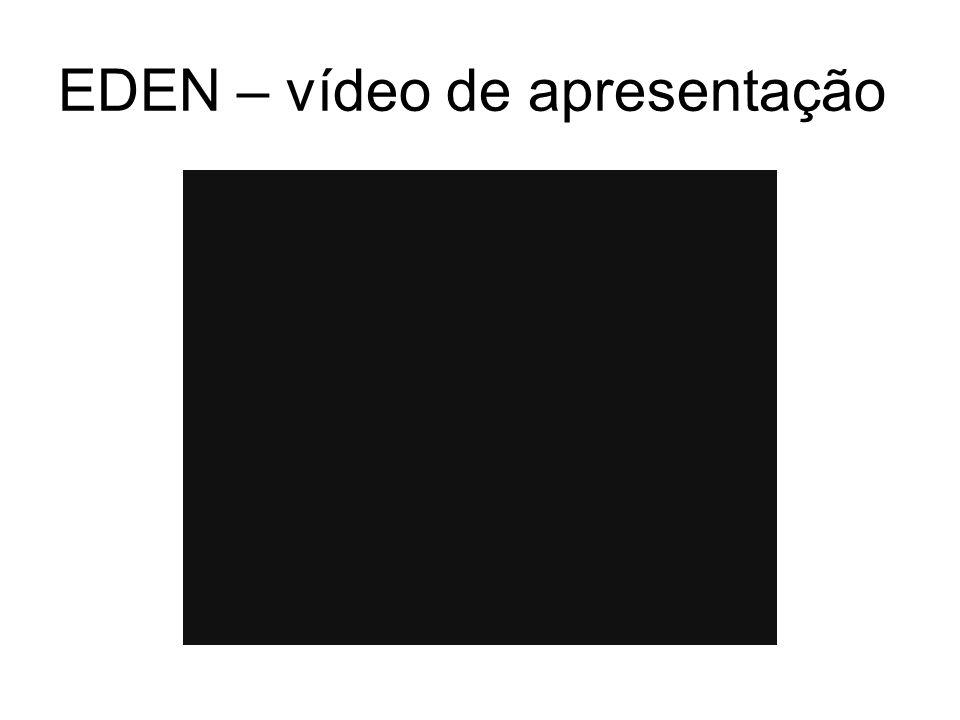 EDEN – vídeo de apresentação