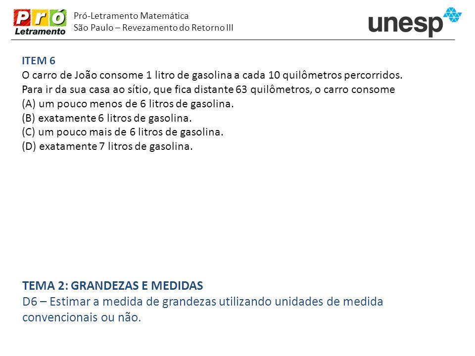 Pró-Letramento Matemática São Paulo – Revezamento do Retorno III ITEM 17 Adriana vai fazer esta subtração: 679 – 38.