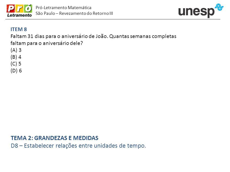 Pró-Letramento Matemática São Paulo – Revezamento do Retorno III ITEM 19 Numa fazenda, havia 524 bois.