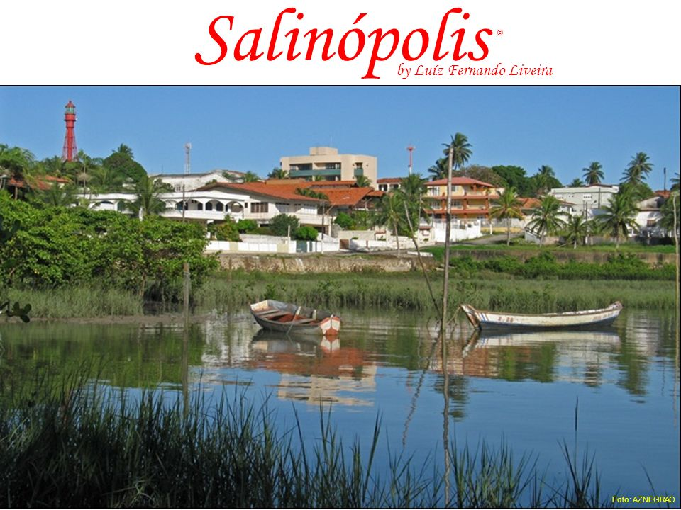 Salinópolis Foto: AZNEGRAO © by Luíz Fernando Liveira