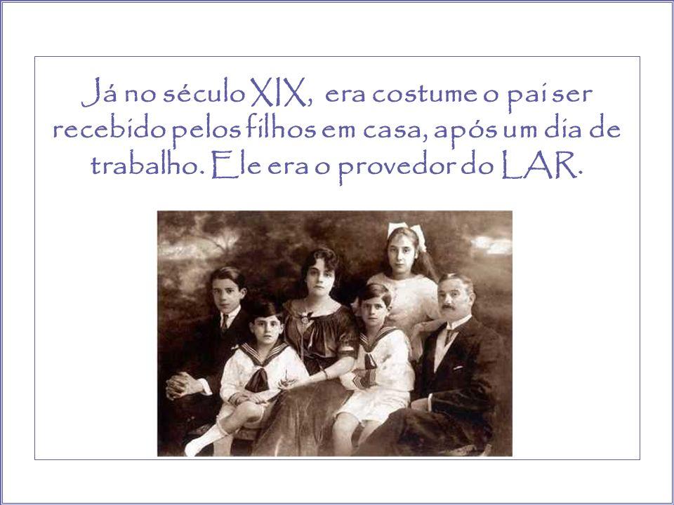 Um pouco antes desse período, quase não se via uma mãe ou um pai em casa cuidando dos filhos, do lar e da família. Eles foram trabalhar fora.