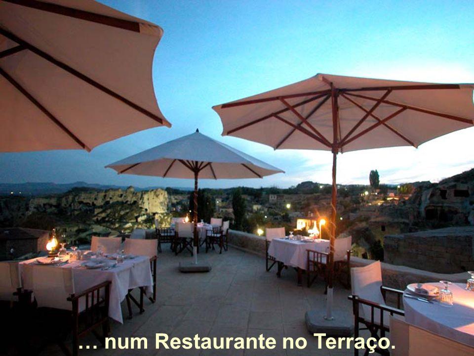 … num Restaurante no Terraço.
