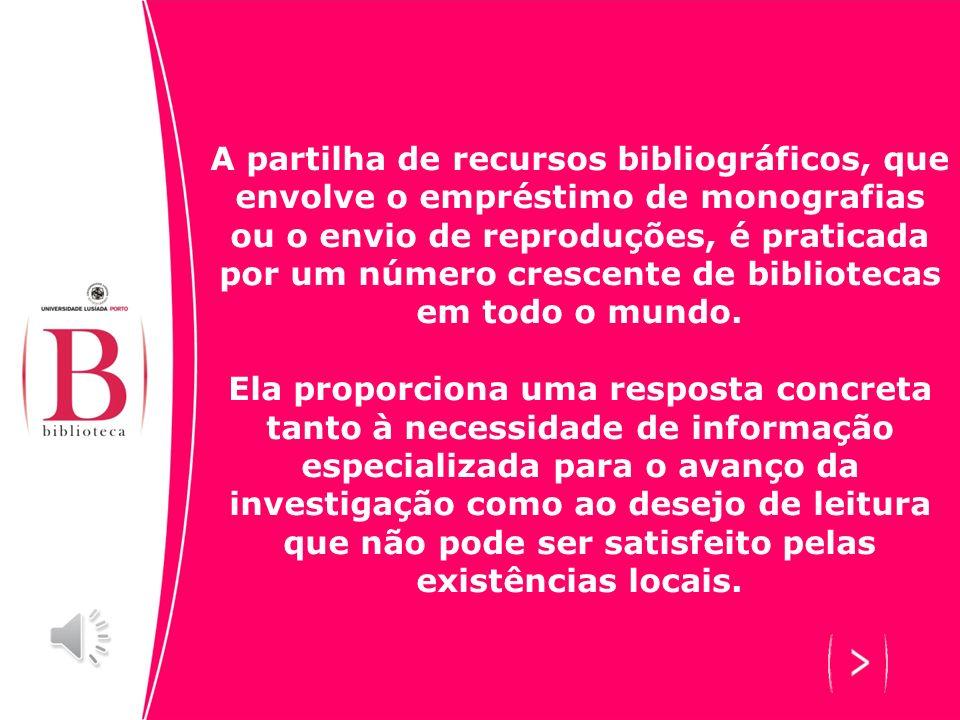 A partilha de recursos bibliográficos, que envolve o empréstimo de monografias ou o envio de reproduções, é praticada por um número crescente de bibliotecas em todo o mundo.