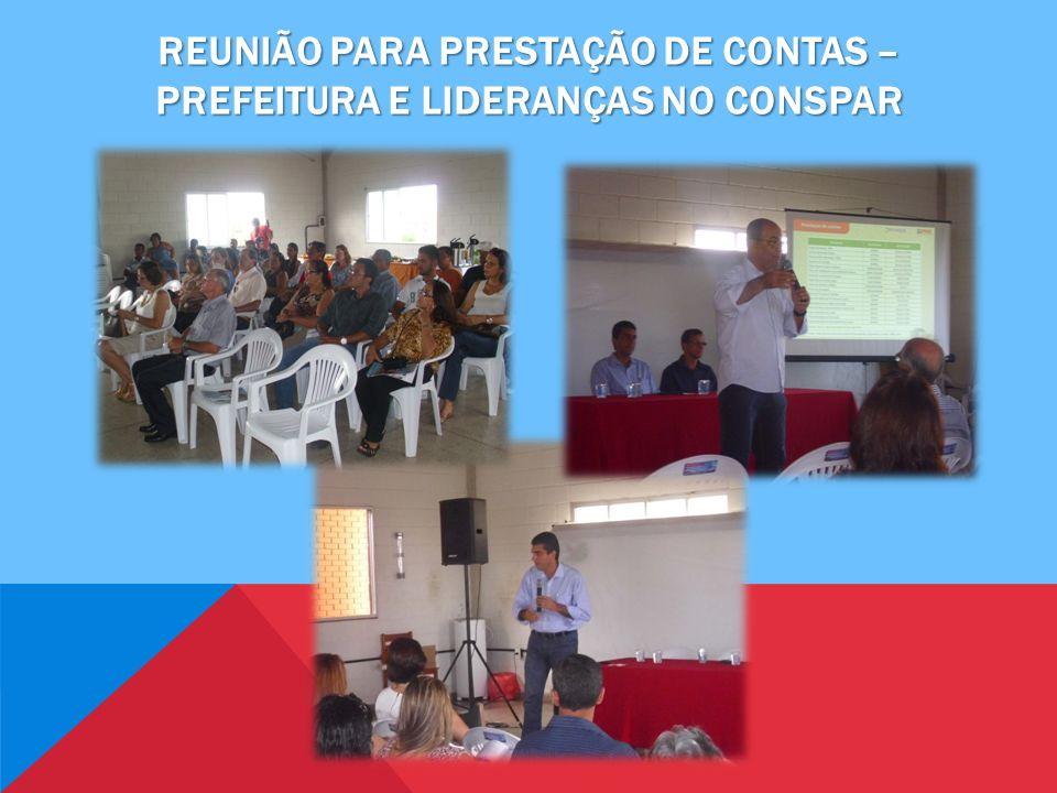 REUNIÃO PARA PRESTAÇÃO DE CONTAS – PREFEITURA E LIDERANÇAS NO CONSPAR