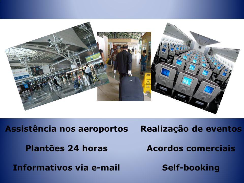 Assistência nos aeroportos Plantões 24 horas Informativos via e-mail Realização de eventos Acordos comerciais Self-booking