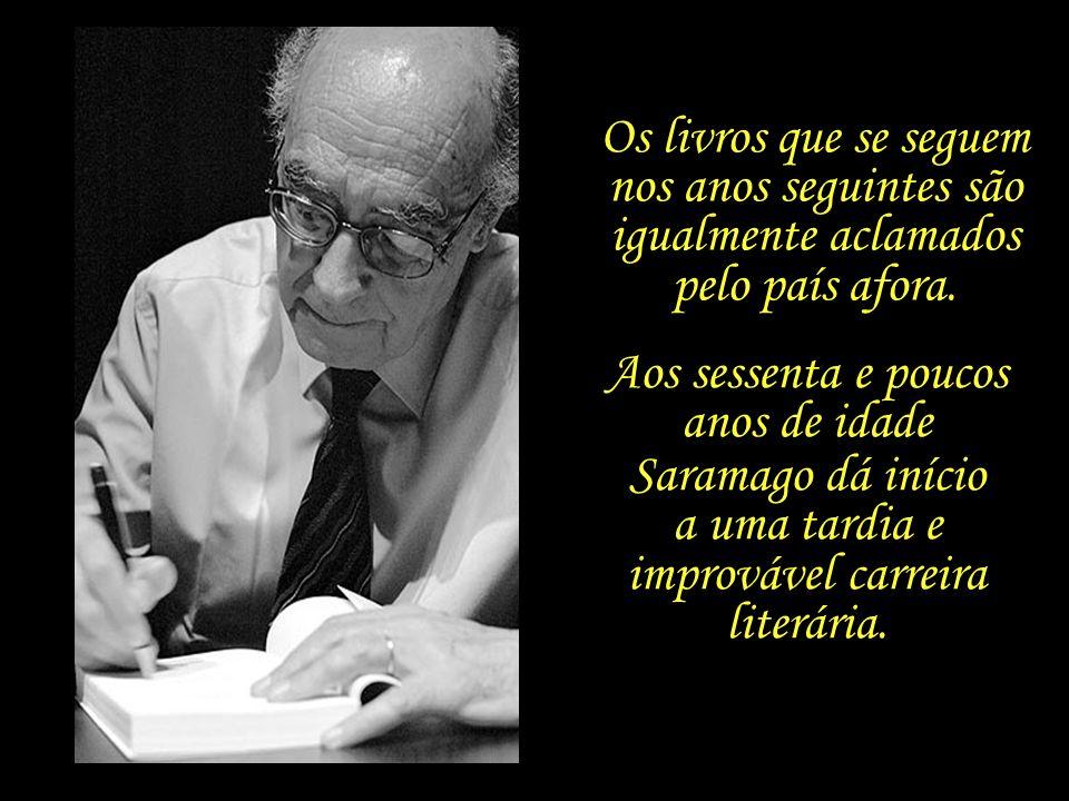 Desta vez, a acolhida é bem diferente; a obra é recebida com êxito, tanto pela crítica, quanto pelo público, em Portugal.