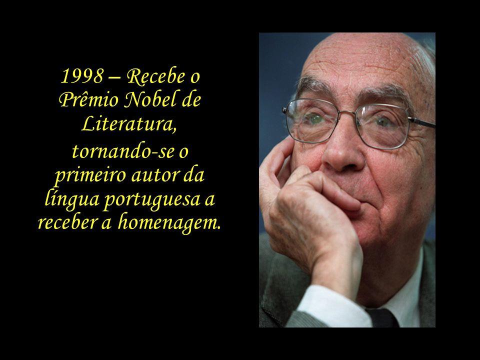 1995 – Saramago recebe o Prêmio Camões, o mais importante da literatura da língua portuguesa.