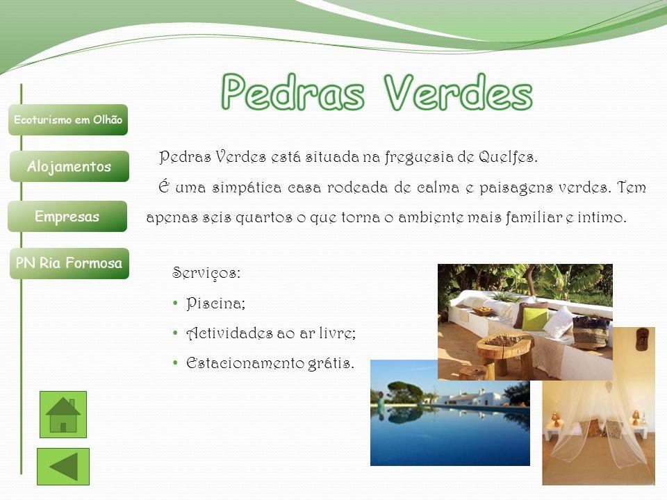 Ecoturismo em Olhão Alojamentos Empresas PN Ria Formosa Pedras Verdes está situada na freguesia de Quelfes. É uma simpática casa rodeada de calma e pa