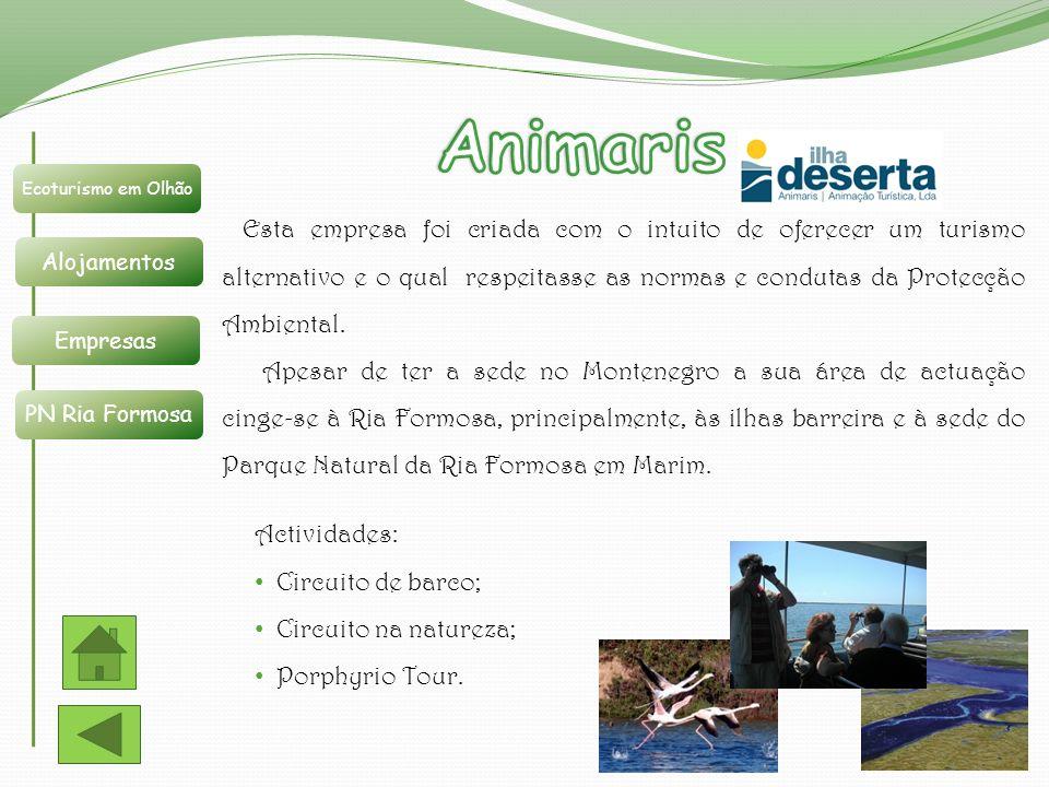 Ecoturismo em Olhão Alojamentos Empresas PN Ria Formosa Esta empresa foi criada com o intuito de oferecer um turismo alternativo e o qual respeitasse