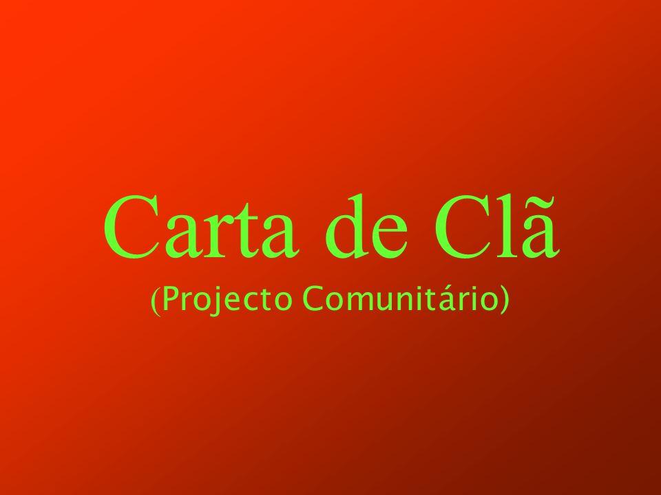 Carta de Clã ( Projecto Comunitário)